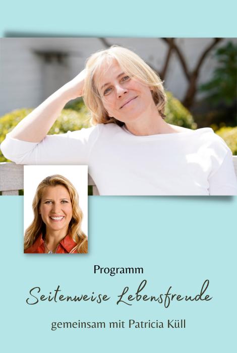 Programm Seitenweise Lebensfreude gemeinsam mit Patricia Küll