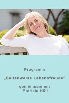 Programm ~Seitenweise Lebensfreude~ mit Patricia Küll