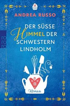 Andrea Russo - Der süße Himmel der Schwestern Lindholm